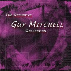 The Definitive Guy Mitchell Collection