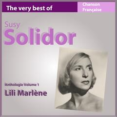 The Very Best of Suzy Solidor: Lili Marlène