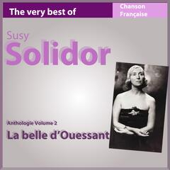 The Very Best of Suzy Solidor: La belle d'Ouessant