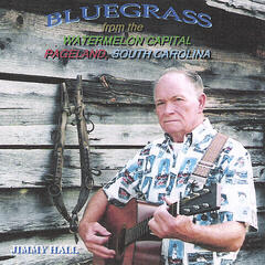 Bluegrass From The Watermelon Capital Pageland, South Carolina