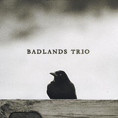Badlands Trio
