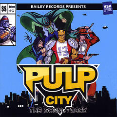 Pulp City - The Soundtrack