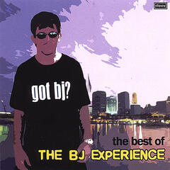 Got BJ? The Best of The BJ Experience