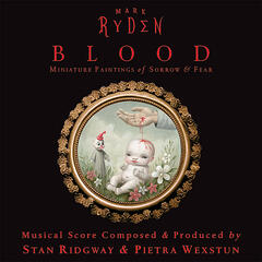 "CD Soundtrack for Mark Ryden's ""The Blood Show"""