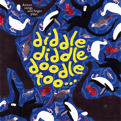 Diddle diddle doodle Too Traditional Nursery Rhymes
