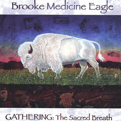Gathering: The Sacred Breath