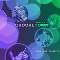 The Road to Groove Town
