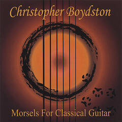 Morsels for Classical Guitar