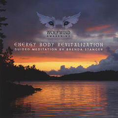 Energy Body Revitalization: A Guided Meditation