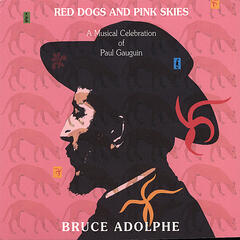 Red Dogs and Pink Skies: A musical celebration of Paul Gauguin