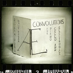 Convolutions for Piano, Cello and Electronics