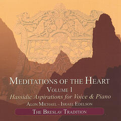 Meditations of the Heart, Vol. 1