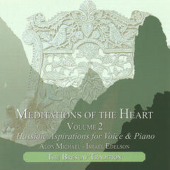 Meditations of the Heart, Vol. 2