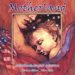 Motherland: Lullabies in English and Russian