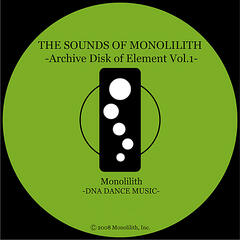 The Sounds of Monolilith: Archive Disk of Element, Vol.1
