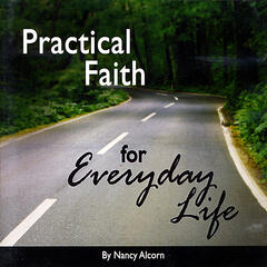 Practical Faith for Everyday Life