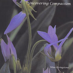 Uncovering Compassion