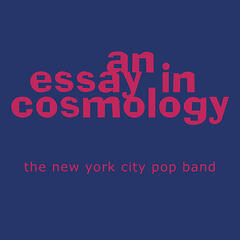 An Essay In Cosmology