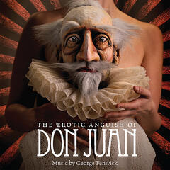 The Erotic Anguish of Don Juan