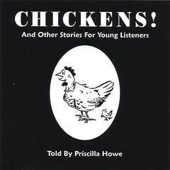 Chickens! And Other Stories For Young Children