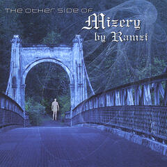 The Other Side Of Mizery By Ramzi