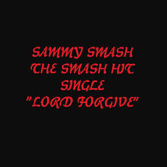 Lord Forgive (Single)