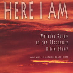 Here I Am--Worship songs of the Discovery Bible Study