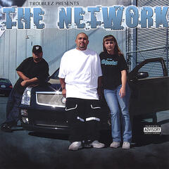 Troublez Presents the Network