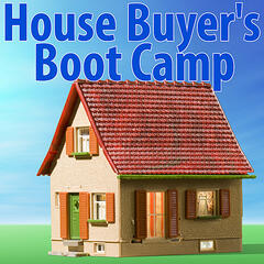 House Buyer's Bootcamp