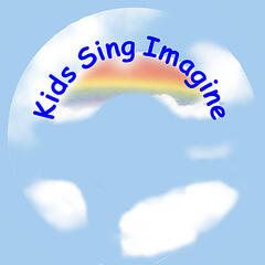 Kids Sing Imagine