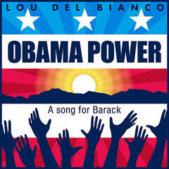 Obama Power: A Song for Barack