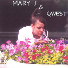 Mary J & Qwest