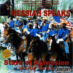 Messiah Speaks State of Agression