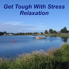 Get Tough With Stress Relaxation