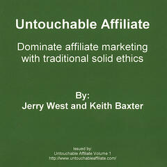 Untouchable Affiliate Volume 1 (revised)