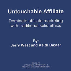 Untouchable Affiliate Volume 2