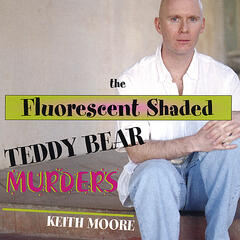 The Fluorescent Shaded Teddy Bear Murders