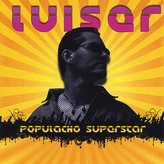 Populacho Superstar