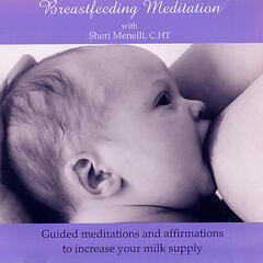 Breastfeeding Meditation