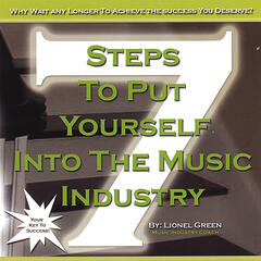 7 Steps To Put Yourself Into The Music Industry