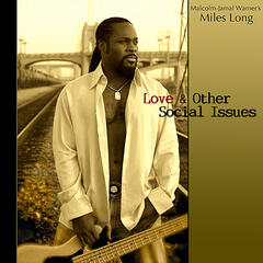 Love & Other Social Issues