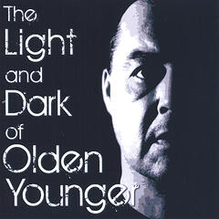 The Light and Dark of Olden Younger