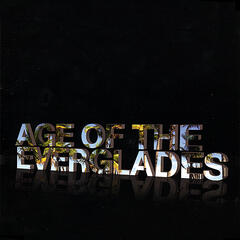 Age of the Everglades