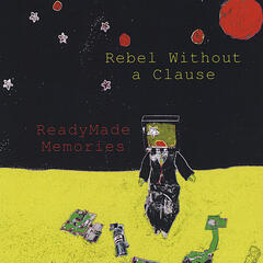 Rebel Without a Clause