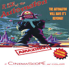 The Automaton Will Have It's Revenge!