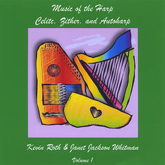Music of the Harp: Celtic, Zither & Autoharp, Vol. 1