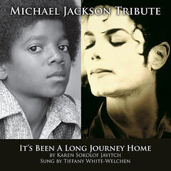 It's Been a Long Journey Home (Michael Jackson Tribute)