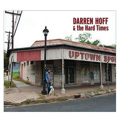 Darren Hoff & The Hard Times