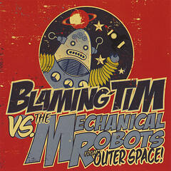 Blaming Tim Vs. The Mechanical Robots From Outer Space