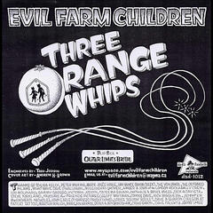 Three Orange Whips b/w Outer limits Bride - Single
